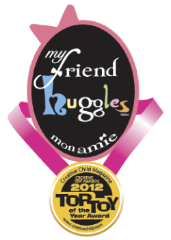 My Friend Huggles Dolls has received the prestigious 2012 Top  Toy of the Year Award from Creative Child Magazine